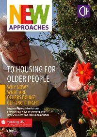 New approaches to housing for older people - Supporting organisations to pioneer new ways of working and review current and emerging practice