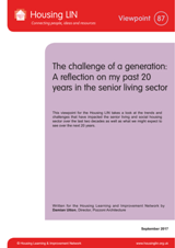 The challenge of a generation: A reflection on my past 20 years in the senior living sector