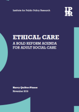 Ethical care: A bold reform agenda for adult social care cover