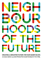 Cover Neighbourhoods of the Future: Creating a Brighter Future for our Older Selves