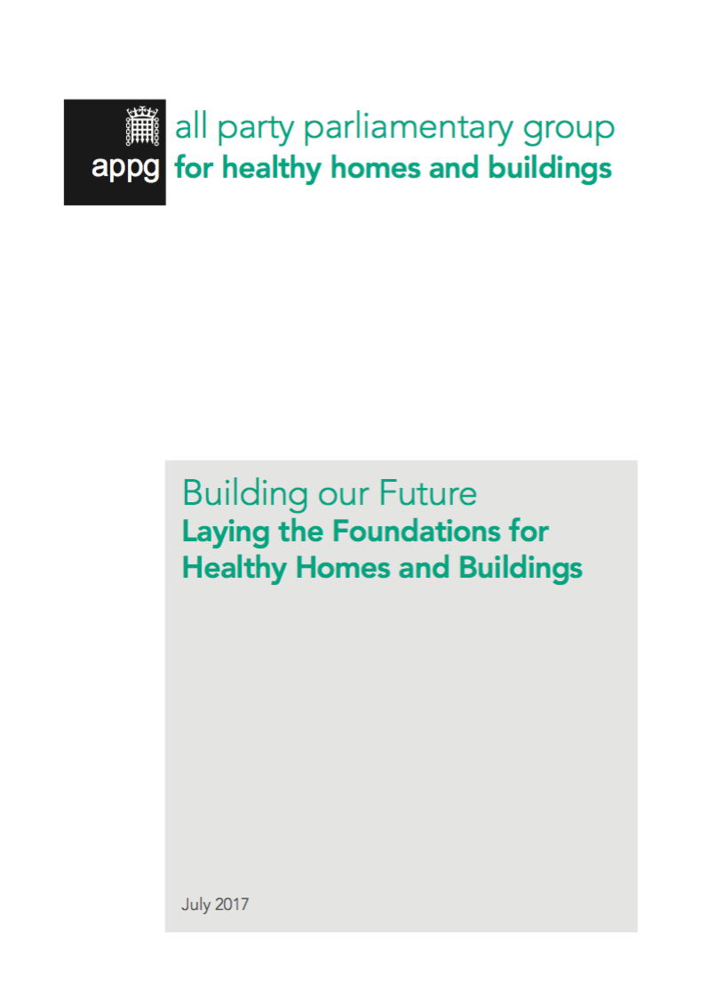 Building our Future: Laying the Foundations for Healthy Homes and Buildings