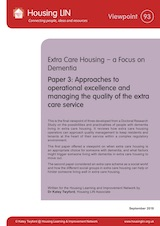 Paper 3: Approaches to operational excellence and managing the quality of the extra care service