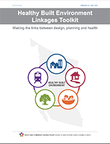 Healthy Built Environment Linkages Toolkit